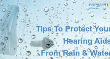 बारिश और पानी से कान की मशीन की रक्षा के लिए टिप्स