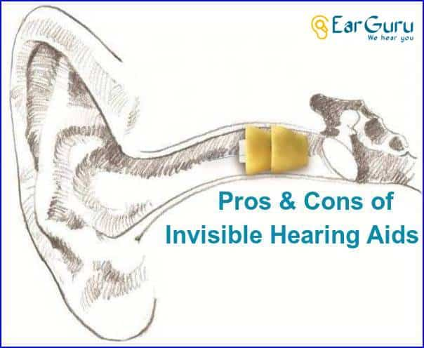 Pros and Cons of Invisible Hearing aids