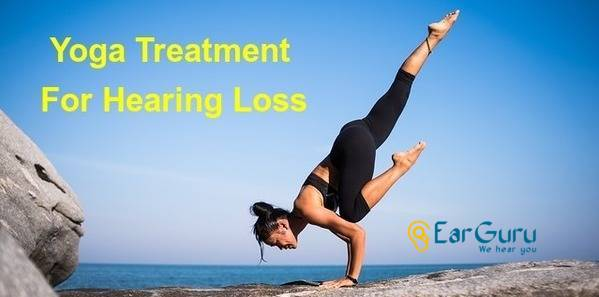 Yoga Treatment for Hearing Loss