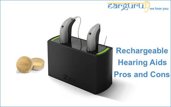 Rechargeable Hearing Aids Pros and Cons
