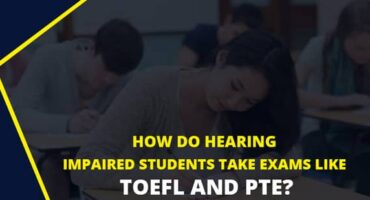 How do Hearing Impaired Students take Exams like IELTS & PTE?