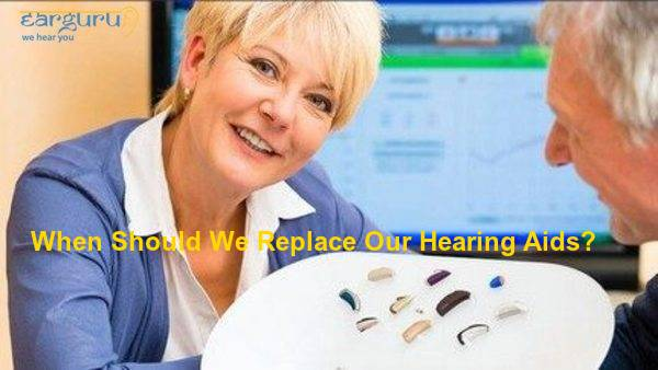 When Should we-replace our Hearing aids blog feature image